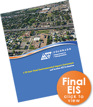 Click to view the I-70 East Final EIS (FEIS) - Reports page.