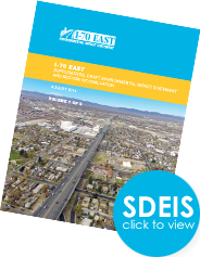 I-70 East Supplemental Draft EIS is available for public review and comment! CDOT encourages you to comment from August 29 - October 31.