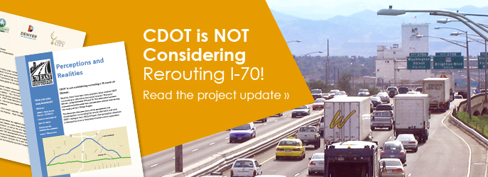 CDOT is NOT Considering Rerouting I-70! Read the Project Update