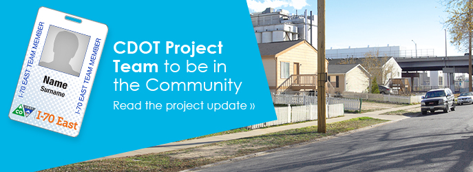 CDOT Project Team to be in the Community - read the Project Update