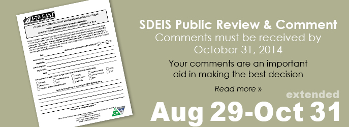 SDEIS Public Review and Comment Period — August 29 — October 31, 2014. Click to read the Project Update below