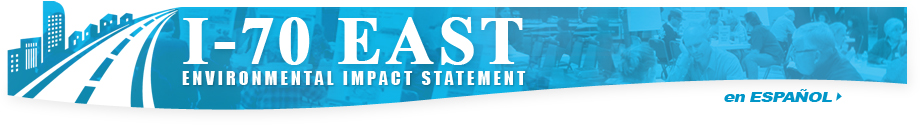 Welcome to the I-70 East Environmental Impact Statement (EIS) Project Website