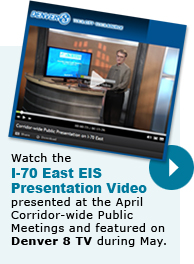 Watch the Presentation Video presented at the April 2013 Corridor-Wide Public Meetings and featured on Denver 8 TV during May (thumbnail of video)